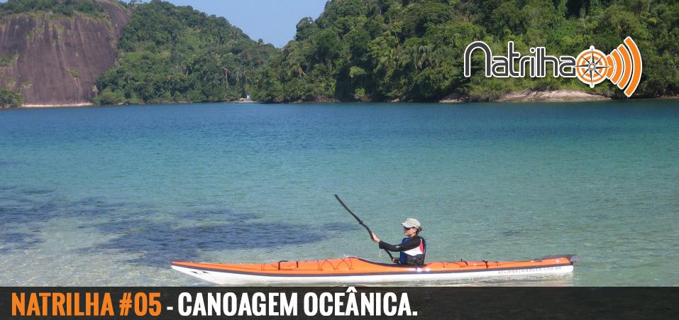 05 – Conhecendo a canoagem oceânica