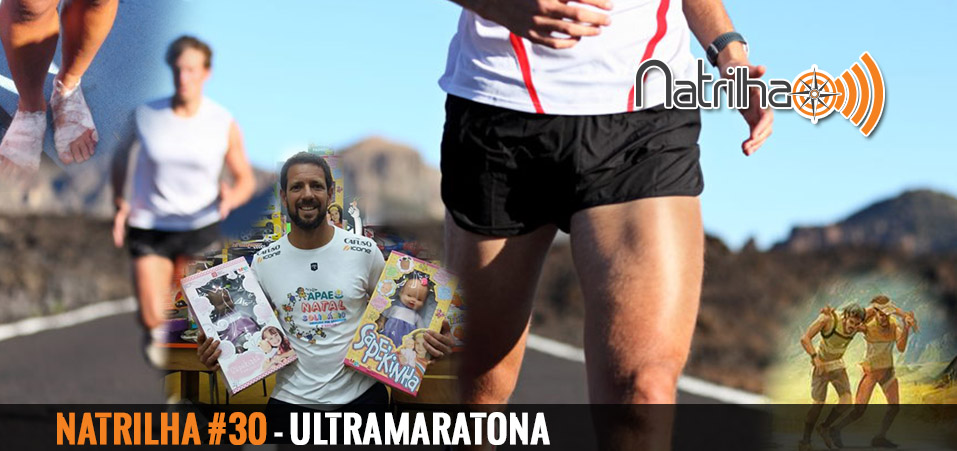 30 – Ultramaratona é para todos?