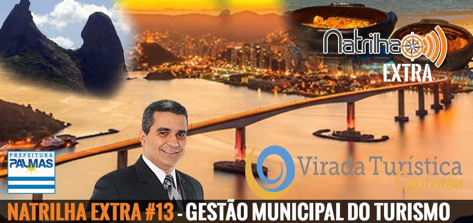 NaTrilha Extra #13 – Gestão Municipal do Turismo