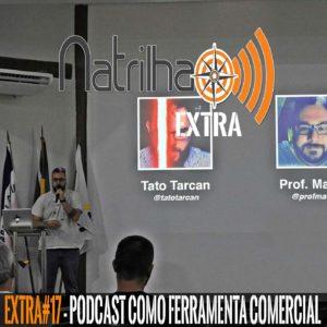 Podcast como ferramenta Comercial