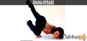 A convidada do episósio 44: Diana Hybari
