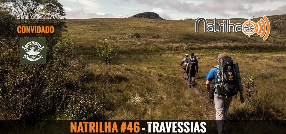 46 – As travessias brasileiras