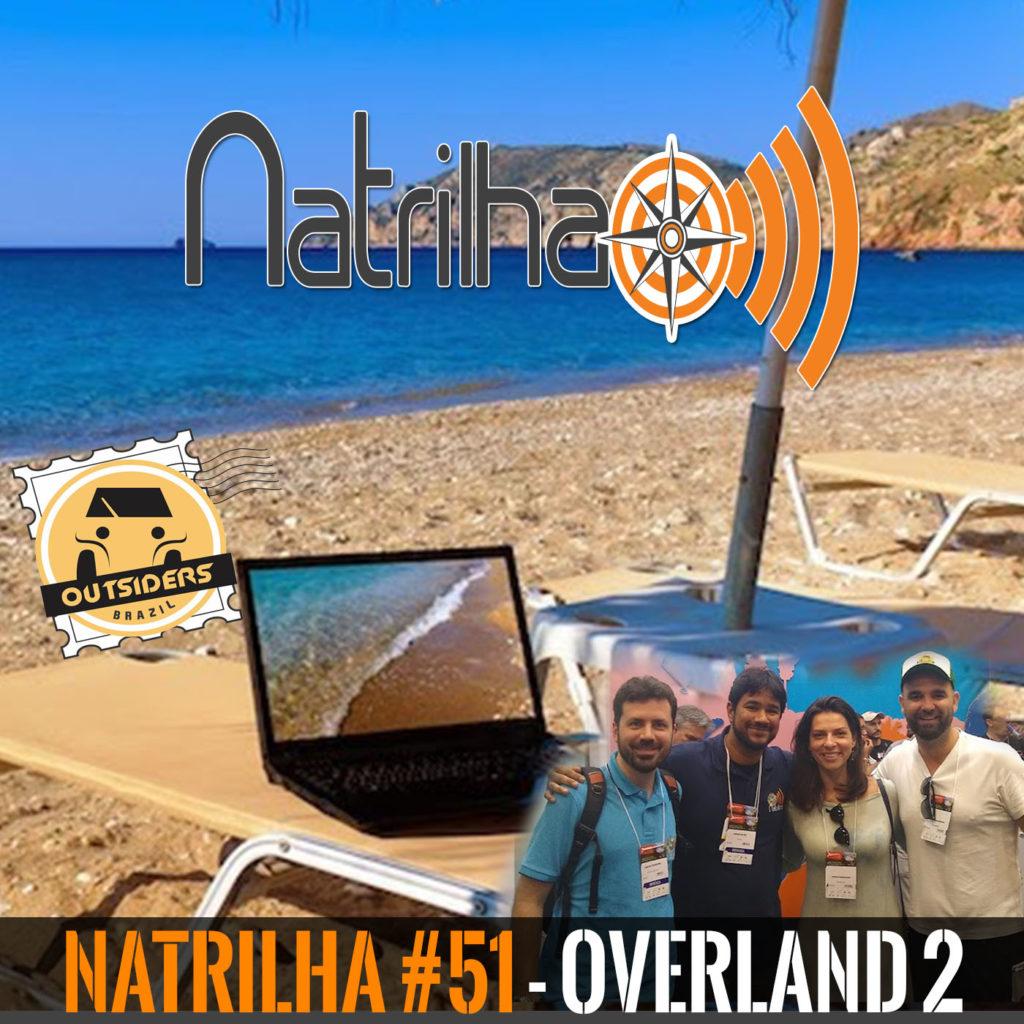 NaTrilha 51 - Overland 2